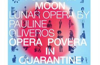 Opera Povera: Full Pink Moon A Live Stream Performance