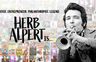 New Documentary Herb Alpert Is… Premieres Oct. 1